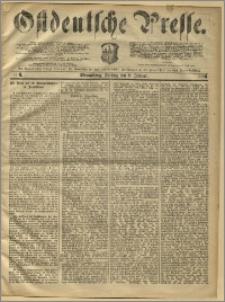 Ostdeutsche Presse. J. 10, 1886, nr 6
