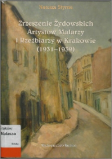 Zrzeszenie Żydowskich Artystów Malarzy i Rzeźbiarzy w Krakowie (1931-1939)