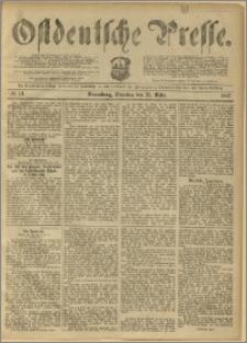 Ostdeutsche Presse. J. 11, 1887, nr 74