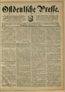 Ostdeutsche Presse. J. 15, 1891, nr 64