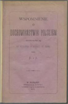 Wspomnienie o duchowieństwie polskiem znajdującem się na wygnaniu w Syberyi, w Tunce