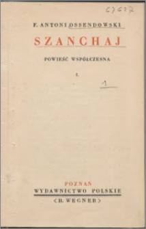 Szanchaj : powieść współczesna. 1