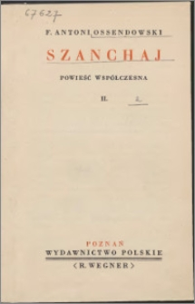 Szanchaj : powieść współczesna. 2