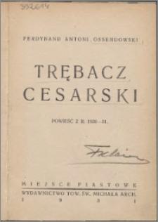 Trębacz cesarski : powieść z r. 1830-31