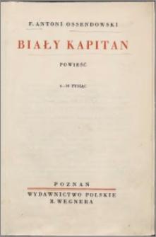 Biały kapitan : powieść