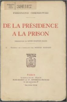 De la présidence a la prison