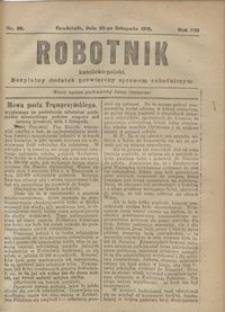 Robotnik Katolicko - Polski : bezpłatny dodatek poświęcony sprawom robotniczym 1916.11.22 R. 13 nr 30