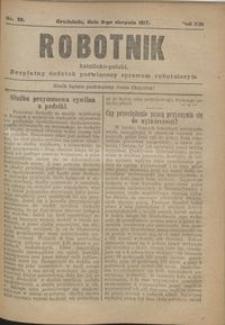 Robotnik Katolicko - Polski : bezpłatny dodatek poświęcony sprawom robotniczym 1917.08.02 R. 14 nr 30