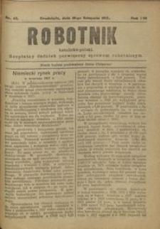 Robotnik Katolicko - Polski : bezpłatny dodatek poświęcony sprawom robotniczym 1917.11.10 R. 14 nr 43