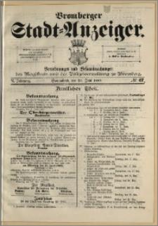 Bromberger Stadt-Anzeiger, J. 6, 1889, nr 47