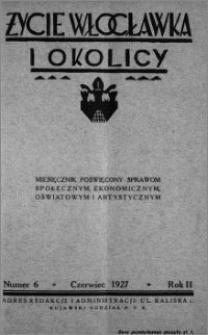 Życie Włocławka i Okolicy 1927, Czerwiec, nr 6