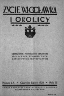 Życie Włocławka i Okolicy 1928, Czerwiec - Lipiec, nr 6-7