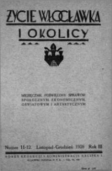 Życie Włocławka i Okolicy 1928, Listopad - Grudzień, nr 11-12
