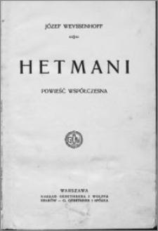 Hetmani : powieść współczesna
