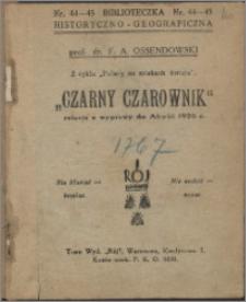 """""""Czarny czarownik"""" : relacja z wyprawy do Afryki 1926 r."""