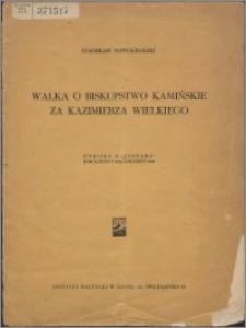 Walka o biskupstwo kamieńskie za Kazimierza Wielkiego