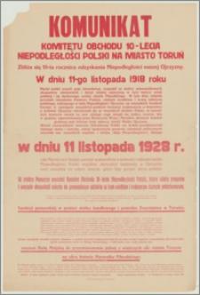 Komunikat Komitetu Obchodu 10-lecia Niepodległości Polski na miasto Toruń. [Inc.:] Zbliża się 10-ta rocznica odzyskania niepodległości naszej Ojczyzny [...]