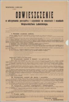 Obwieszczenie o utrzymaniu porządku i czystości w miastach i osadach województwa lubelskiego / Wojewoda Lubelski (-) A. Remiszewski. Lublin, dnia 20 kwietnia 1927 r.