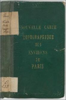 Nouvelle carte topographique des environs de Paris