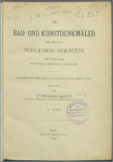 Die Bau-und Kunstdenkmäler der Provinz Schleswig-Holstein : mit Ausnahme des Kreises Herzogtum Lauenburg. Bd. 3