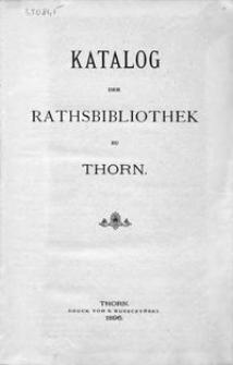 Katalog der Rathsbibliothek zu Thorn