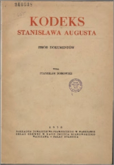 Kodeks Stanisława Augusta : zbiór dokumentów