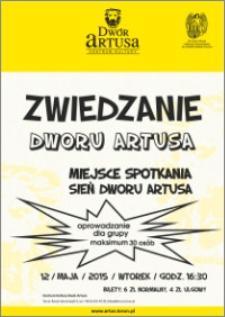 Zwiedzanie Dworu Artusa : 12 maja 2015 r.