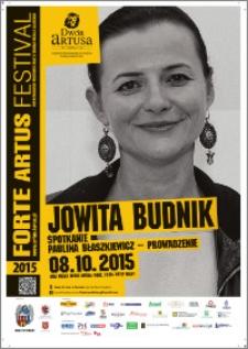 Forte Artus Festival 2015 : Jowita Budnik : 08.10.2015