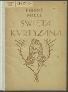 Święta Kurtyzana : powieść