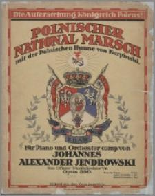 Polnischer national Marsch : mit der Polnischen Hymne von Kurpinski : für Piano und Orchester : Opus 350