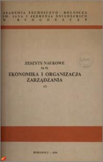 Zeszyty Naukowe. Ekonomika i Organizacja Zarządzania / Akademia Techniczno-Rolnicza im. Jana i Jędrzeja Śniadeckich w Bydgoszczy, z.1 (52), 1979