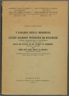 Z geologii okolic Radomska i Cztery głębokie wiercenia na Kujawach