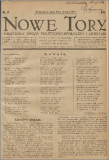 Nowe Tory : Niezawisły Organ Polityczno Społeczny i Literacki 1921.02.05 R.2 nr 6