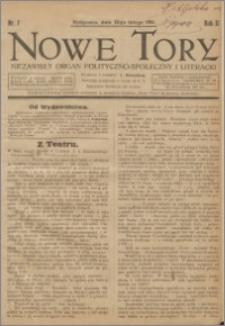 Nowe Tory : Niezawisły Organ Polityczno Społeczny i Literacki 1921.02.12 R.2 nr 7
