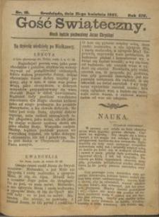 Gość Świąteczny 1907.04.21 R. XIV nr 16