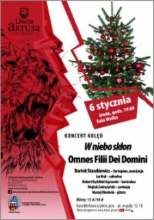 "Koncert kolęd ""W niebo skłon"" Omnes Filii Dei Domini : 6 stycznia"
