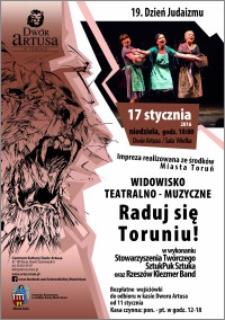 """Widowisko teatralno-muzyczne """"Raduj się Toruniu!"""": 19. Dzień Judaizmu : 17 stycznia 2016"""