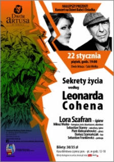 Sekrety życia według Leonarda Cohena : Lora Szafran : 22 stycznia