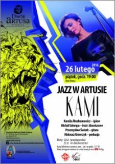 Jazz w Artusie Kami : 26 lutego 2016