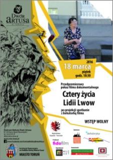 Przedpremierowy pokaz filmu dokumentalnego : Cztery życia Lidii Lwow : 18 marca 2016