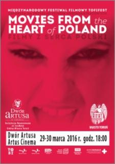 Międzynarodowy Festiwal Filmowy Tofifest zaprasza na przegląd filmów krótkometrażowych Movies from the heart of Poland : Filmy z serca Polski : 29-30 marca 2016 r.