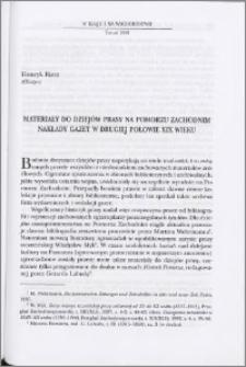 Materiały do dziejów prasy na Pomorzu Zachodnim : nakłady gazet w drugiej połowie XIX wieku