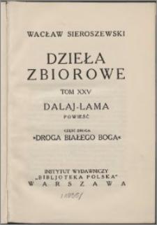 Dalaj-Lama : powieść. Cz. 2, Droga białego Boga