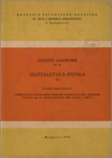 Zeszyty Naukowe. Matematyka, Fizyka / Akademia Techniczno-Rolnicza im. Jana i Jędrzeja Śniadeckich w Bydgoszczy, z.1 (25), 1975