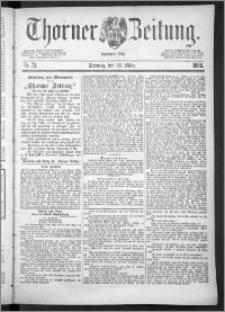 Thorner Zeitung 1888, Nr. 73 + Beilage