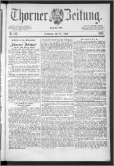 Thorner Zeitung 1888, Nr. 146 + Beilage