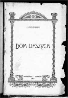 Dom Lipszyca : dramat w czterech aktach