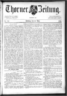 Thorner Zeitung 1892. Nr. 62 + Beilage