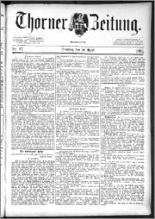 Thorner Zeitung 1892. Nr. 87