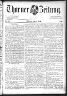 Thorner Zeitung 1892. Nr. 88